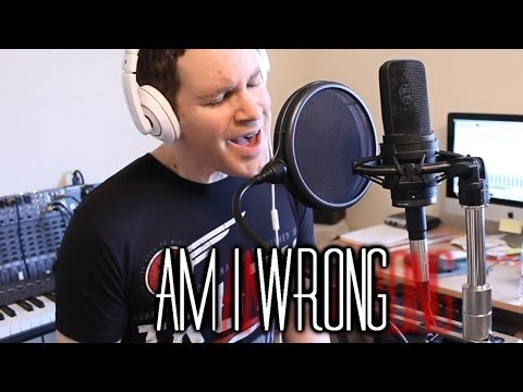AM I WRONG - nico vinz cover by Chris Commisso