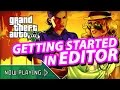 GTA V for PC - Getting Started in Editor - Now Playing Highlights