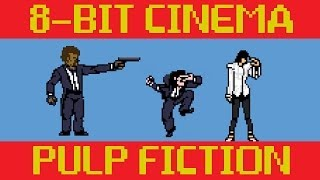 Pulp Fiction: 8 Bit Cinema