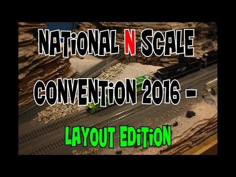 National N Scale Model Train Convention 2016 - Layouts