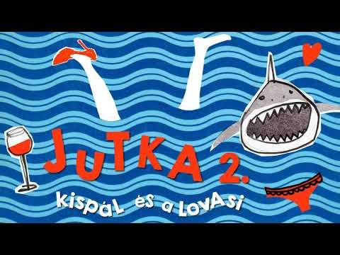 Kispál és a Lovasi – Jutka 2.