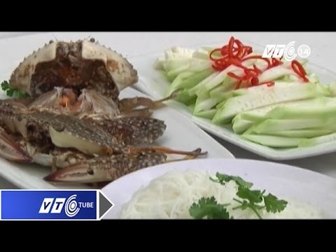 Nồng nàn lẩu ghẹ xanh Phan Thiết | VTC