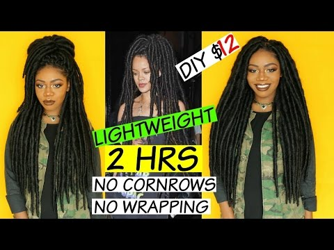 Rihanna Hippie Faux Locs - Lightweight Version - NO WRAPPING - no cornrows - $12 DIY Thick Dreads