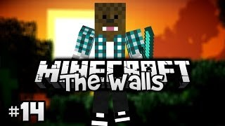 Minecraft - The Walls ! [Ep.14]
