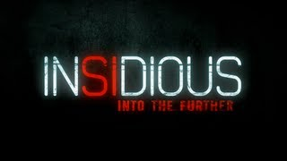 Behind The Screams 2013 Of Insidious: Into The Further