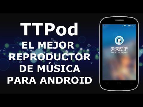 Mejor Reproductor de Música para Android TTPod en Español
