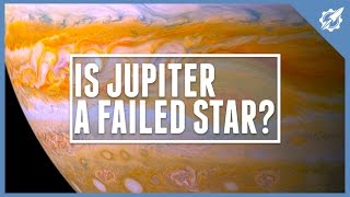 Is Jupiter A Failed Star?   Astronomic