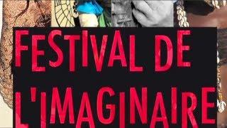 Extrait du festival de l'Imaginaire !