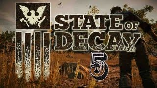 Let's Play State of Decay Episode 5 w/ SurrealBeliefs
