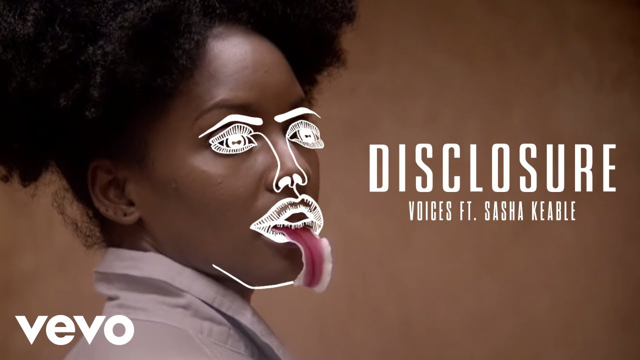 Disclosure - Voices ft. Sasha Keable