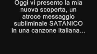 MESSAGGIO SUBLIMINALE SATANICO Canzone Italiana