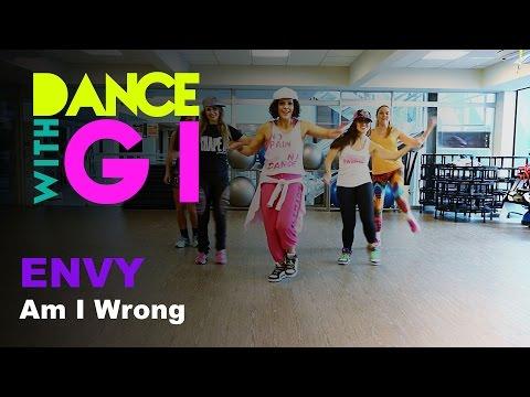 Dance With Gi |  Am I Wrong - ENVY - Using mobile? go to: gisellekhoury.zumba.com