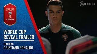 FIFA 18 - 2018 FIFA World Cup Russia Reveal Trailer