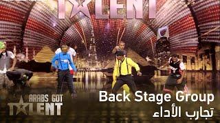 Back Stage Group - عرب غوت تالنت 3 الحلقة 1