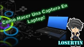 Video Tutorial Como Hacer Una Captura En Laptop
