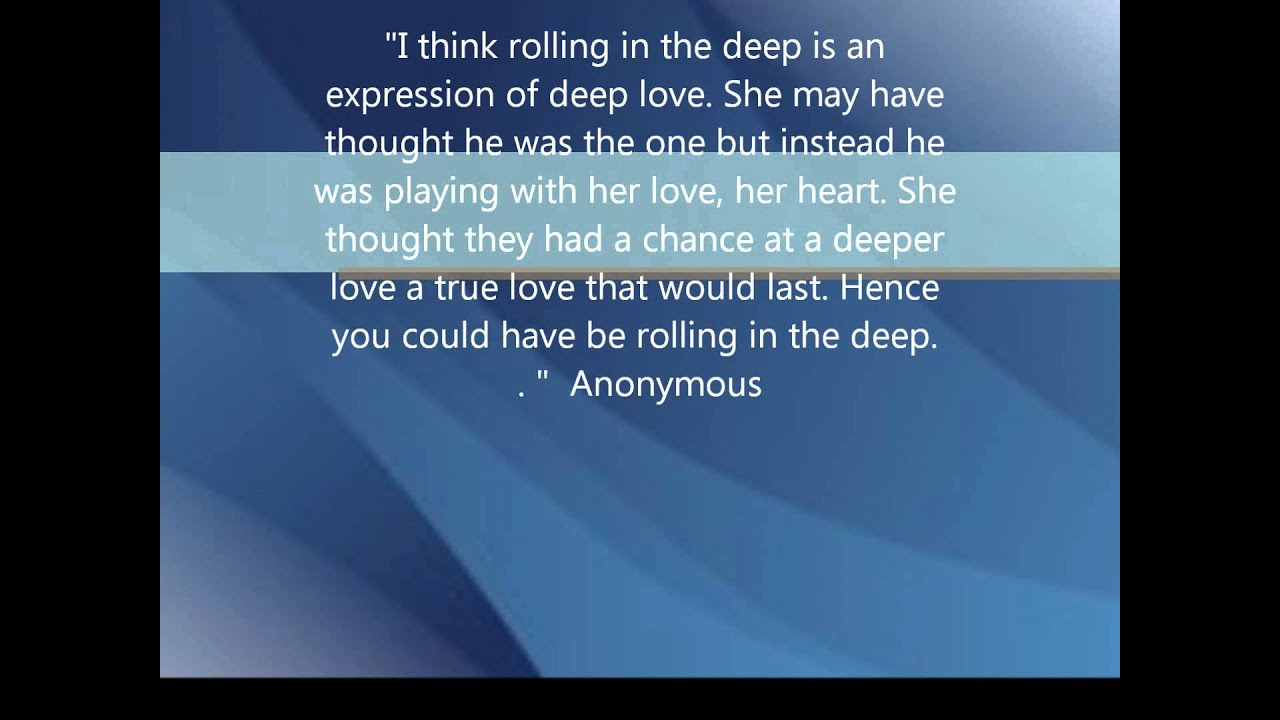 Phrasal verbs and Idioms in the song Rolling in the Deep ... Rolling In The Deep Lyrics