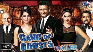 Gang Of Ghosts Official Theatrical Trailer