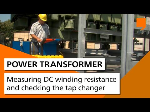 Power Transformer Testing - Measuring DC winding resistance and checking the tap changer