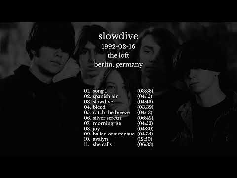Slowdive - 1992-02-16 Berlin, Germany [live]