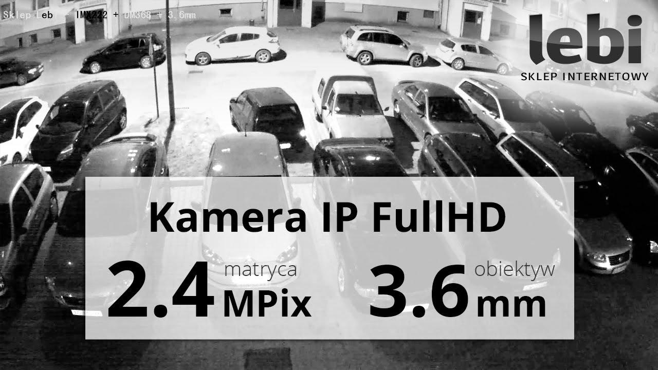Kamera IP FullHD 1920*1080 - Nagranie w nocy