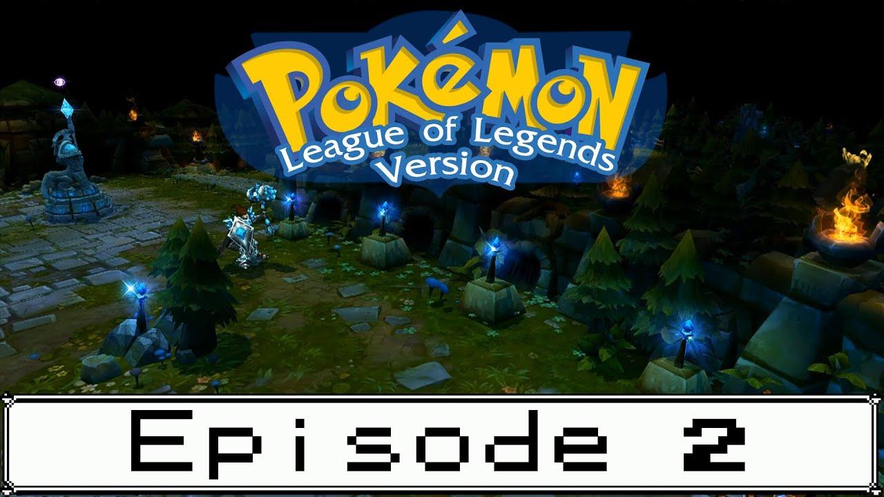 pokemon league of legends version episode 2 original audio removed youtube. Black Bedroom Furniture Sets. Home Design Ideas
