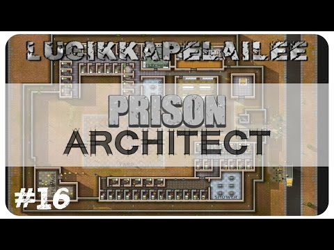 Prison Architect - 16 - Vankila suurenee!