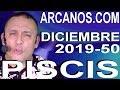 Video Horóscopo Semanal PISCIS  del 8 al 14 Diciembre 2019 (Semana 2019-50) (Lectura del Tarot)