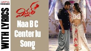 Winner Movie Naa B C Center'lu Full Song With Englsih Lyrics