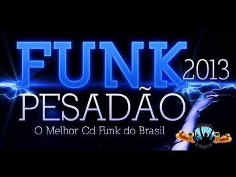 As Melhores Montagem Do Funk Pesadão 2013 (( By DJ_GG De Caxias ))