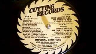 Imperial Brothers We Come To Rock