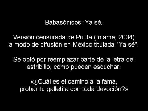 Babasónicos - Ya sé (versión de Putita censurada)