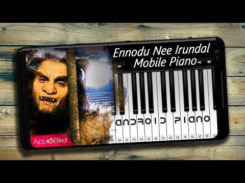Ennodu Nee Irundhaal - Mobile Piano Tutorial