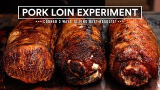 Stuffed Pork Loin Experiment - Cooked 3 Ways!