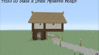 How To Build A Small Medievil House In Minecraft
