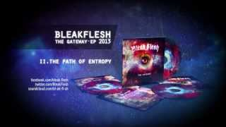 BLEAK FLESH - The Gateway EP (2013) Full