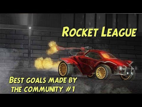 Rocket League   Best goals by the community #1