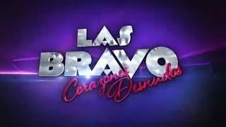 Azteca Novelas Presents Las Bravo