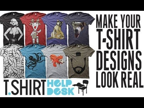 How To Make Your T Shirt Designs Look Realistic Tutorial
