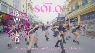 [KPOP IN PUBLIC CHALLENGE] JENNIE BLACKPINK (블랙핑크) - 'SOLO' Dance Cover By B-Wild From Vietnam