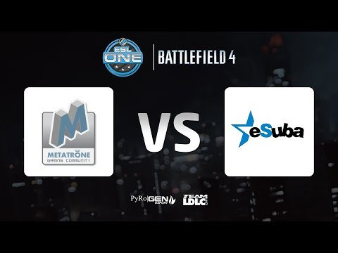 ESL One Cup #2 : Metatrone vs eSuba