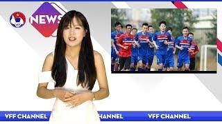 VFF NEWS SỐ 28 | ĐTQG Việt Nam chuẩn bị đón HLV trưởng từng dẫn dắt U23 Hàn Quốc