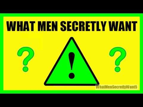 What Men Secretly Want Review - Does What Men Secretly Want Really Work?