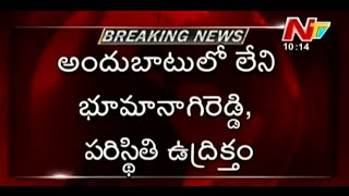 Police surround Bhuma Nagi Reddy's residence