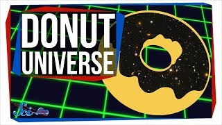 What If the Universe Was Shaped Like a Donut?