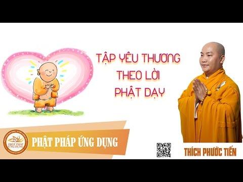 Tập Yêu Thương Theo Lời Phật Dạy