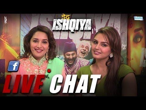 Dedh Ishqiya - Live Chat With Madhuri Dixit And Huma Qureshi