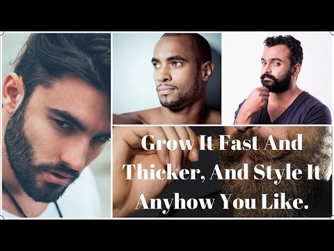 How to Grow Thicker Facial Hair