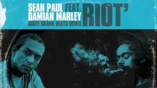 Sean Paul Ft. Damian Marley Riot (Dirty Skank Beats