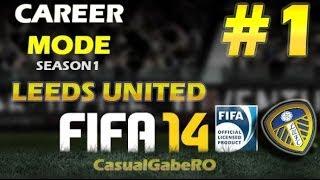 FIFA 14 Career Mode - Season 1 - Episode 1: Leed United Te Aleg!