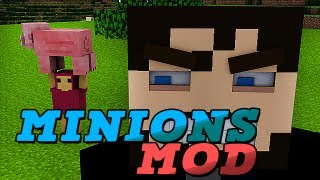 Minecraft Mods MINIONS DO AS I SAY!!! LMAO